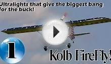 Kolb FireFly - 12 Ultralight Aircraft that give the