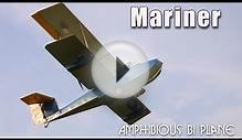 Mariner amphibious bi-plane experimental aircraft kit.