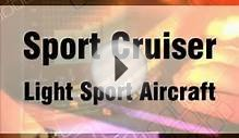 Sport Cruiser light sport aircraft